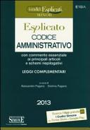 Codice amministrativo con commento essenziale ai principali articoli e schemi riepilogativi
