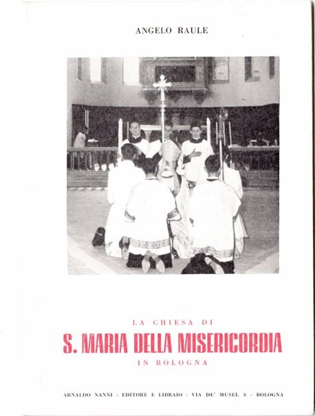 La chiesa di S. Maria della Misericordia in Bologna