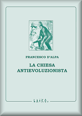 La Chiesa antievoluzionista