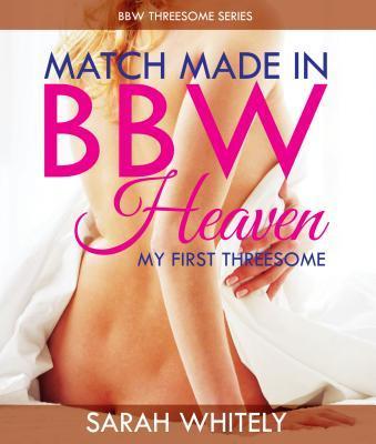 Match Made In BBW Heaven