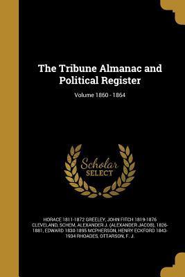 TRIBUNE ALMANAC & POLITICAL RE