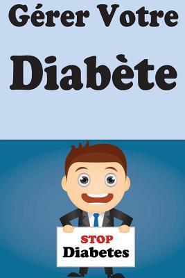 Gérer Votre Diabète