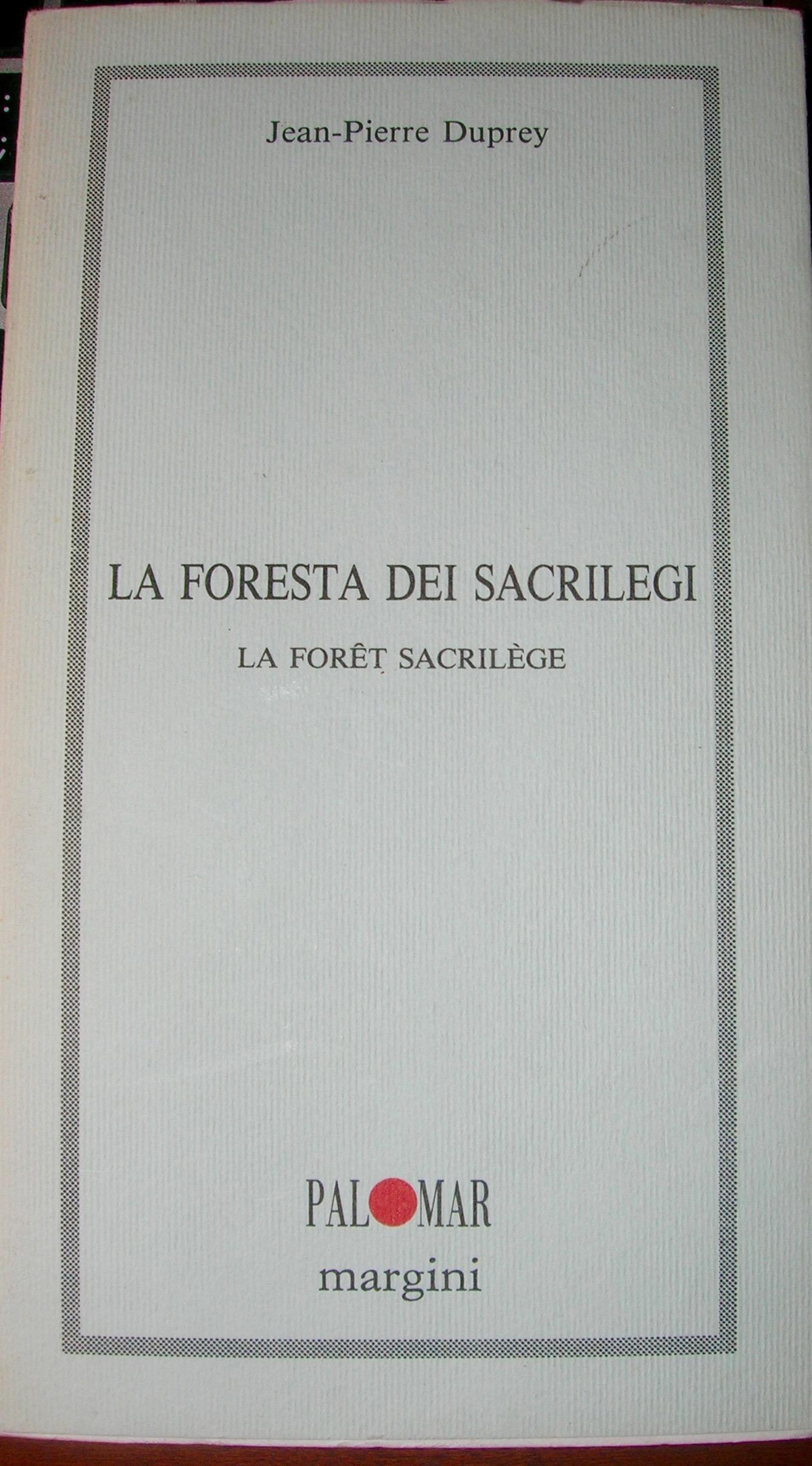 La foresta dei sacrilegi-La forêt sacrilège