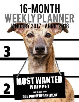 Most Wanted Whippet 2017-2018 Weekly Planner