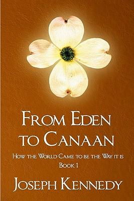 From Eden to Canaan