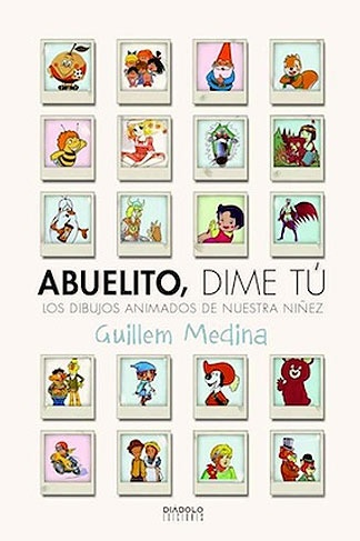 ABUELITO, DIME TU(9788415153344)