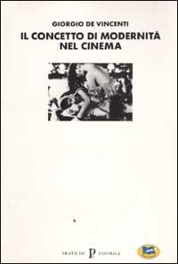 Il concetto di modernità nel cinema