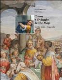 Como e il viaggio dei Re Magi. Storia, mito e leggenda