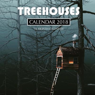 Treehouses Calendar 2018