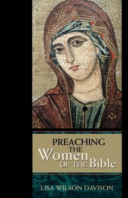 Preaching the Women of the Bible