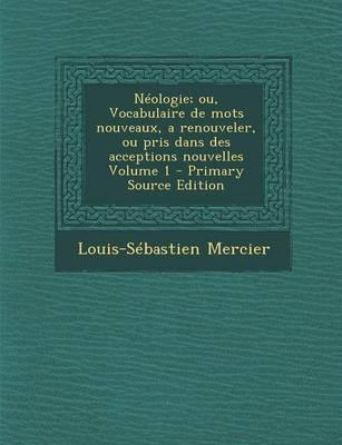 Neologie; Ou, Vocabu...