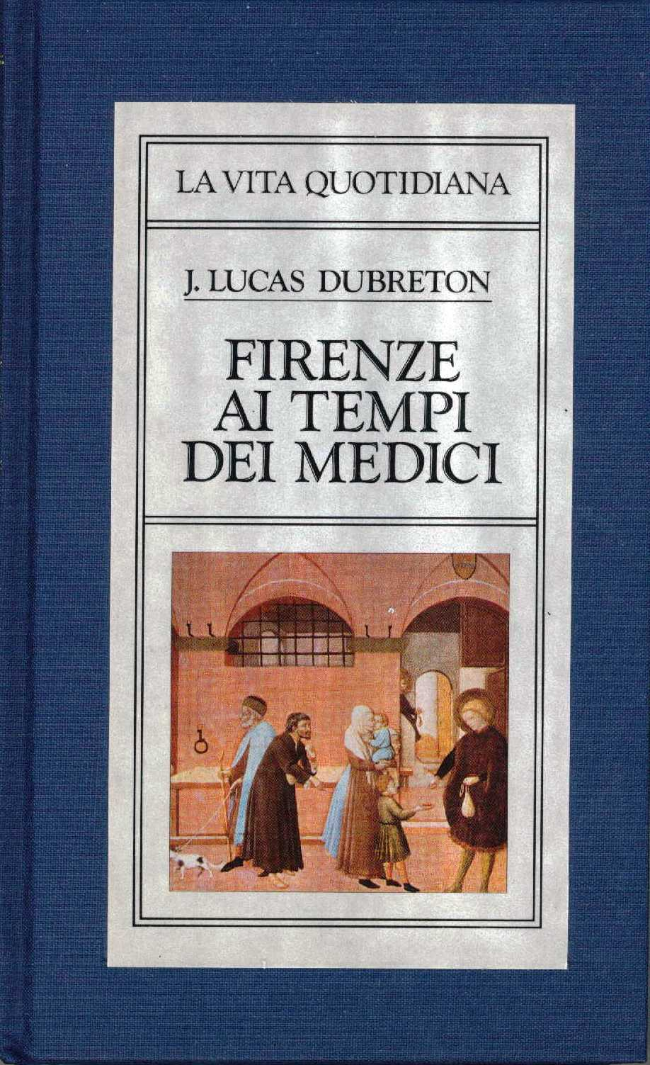 Firenze ai tempi dei Medici