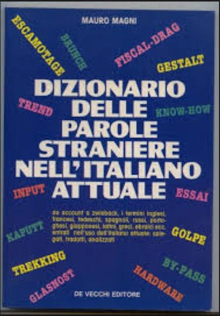Dizionario delle parole straniere nell'italiano attuale