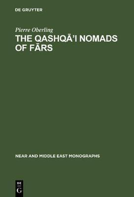 The Qashqa'i Nomads of Fars