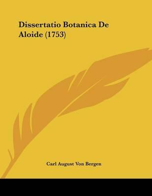 Dissertatio Botanica de Aloide (1753)