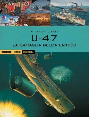 U-47: La battaglia dell'Atlantico