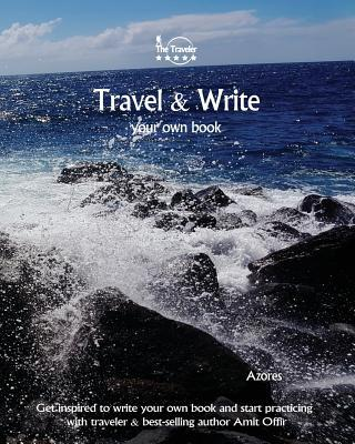 Travel & Write Your Own Book
