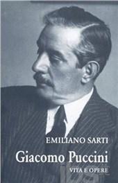 Giacomo Puccini. Vita e opere