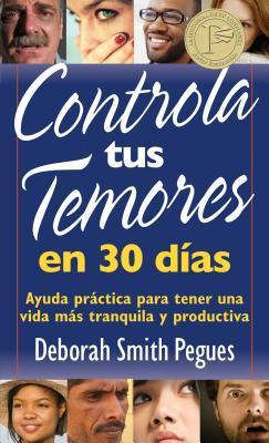 Controla tus temores en 30 dias / Control your fears in 30 days