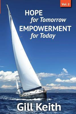 Hope for Tomorrow, Empowerment for Today