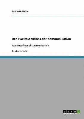 Der Zweistufenfluss der Kommunikation