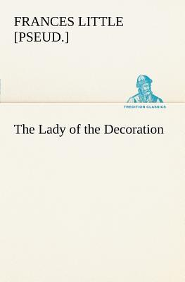 The Lady of the Decoration