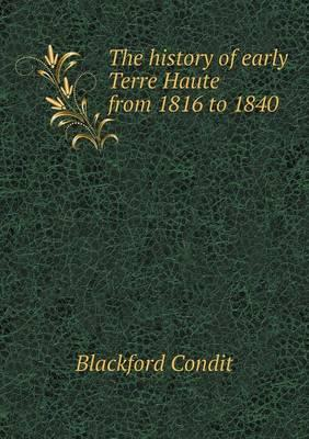 The History of Early Terre Haute from 1816 to 1840