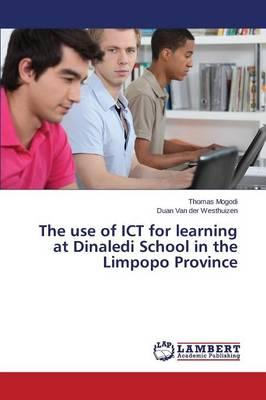 The use of ICT for learning at Dinaledi School in the Limpopo Province