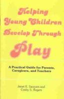 Helping Young Children Develop Through Play