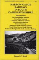 Narrow Gauge Railways in South Caernarvonshire