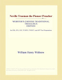 Neville Trueman the Pioneer Preacher (Webster's Chinese Traditional Thesaurus Edition)