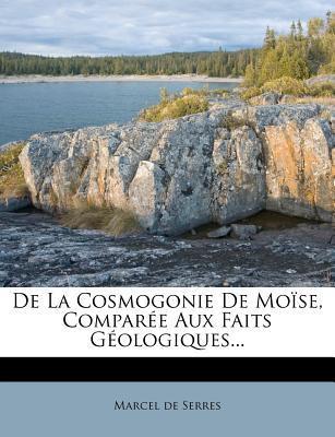 de La Cosmogonie de Mo Se, Compar E Aux Faits G Ologiques...