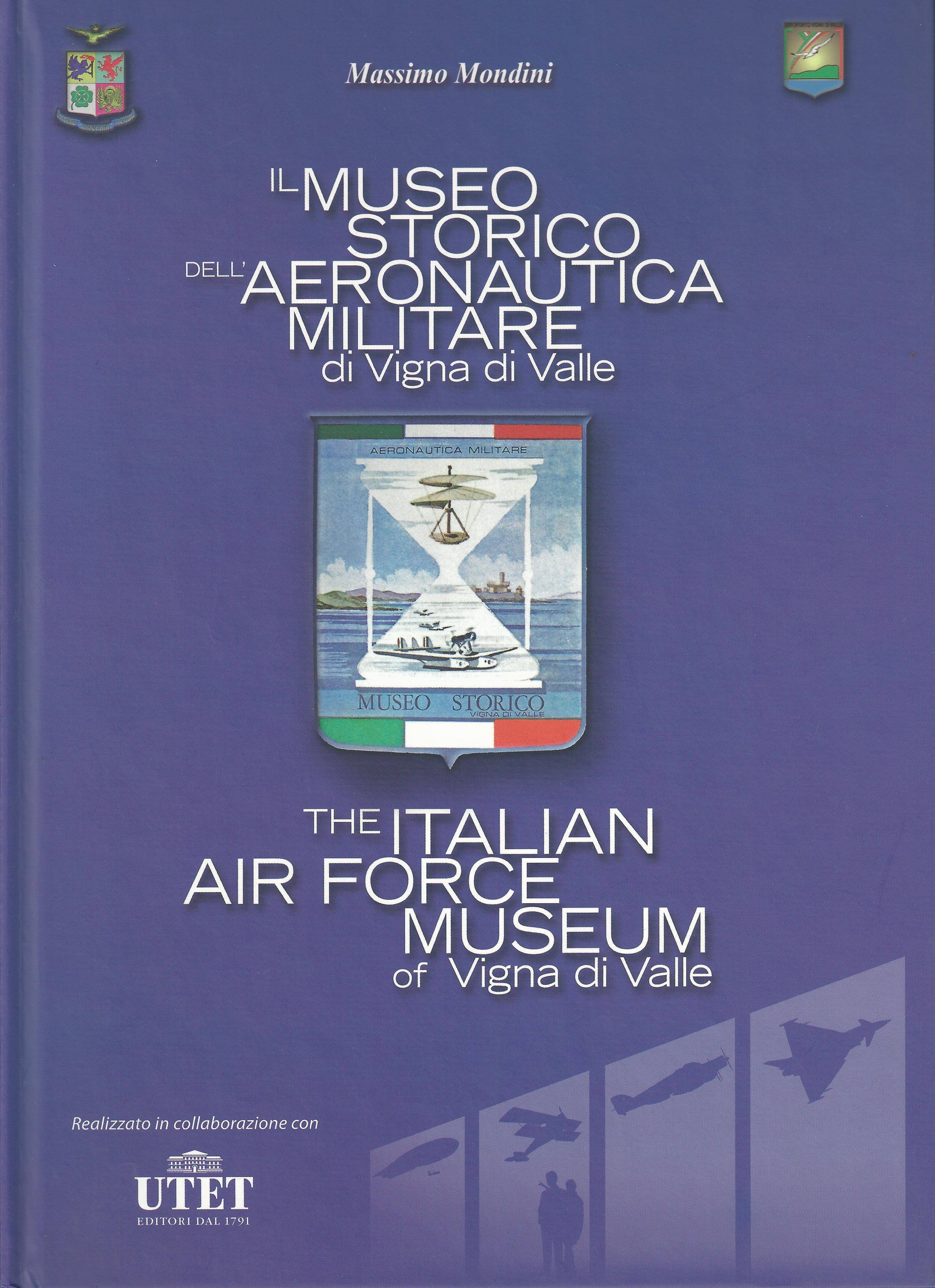 Il Museo Storico dell'Aeronautica Militare di Vigna di Valle