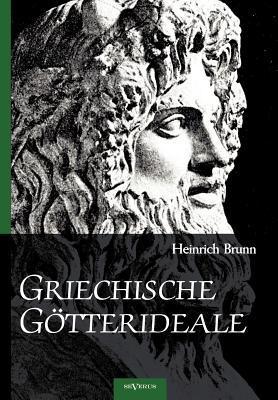 Griechische Götterideale