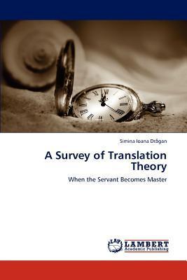 A Survey of Translation Theory