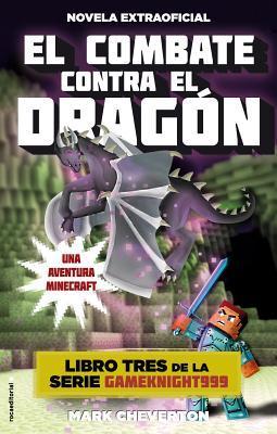 El combate contra el dragon/ Confronting the Dragon
