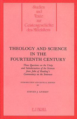 Theology and Science in the 14th Century