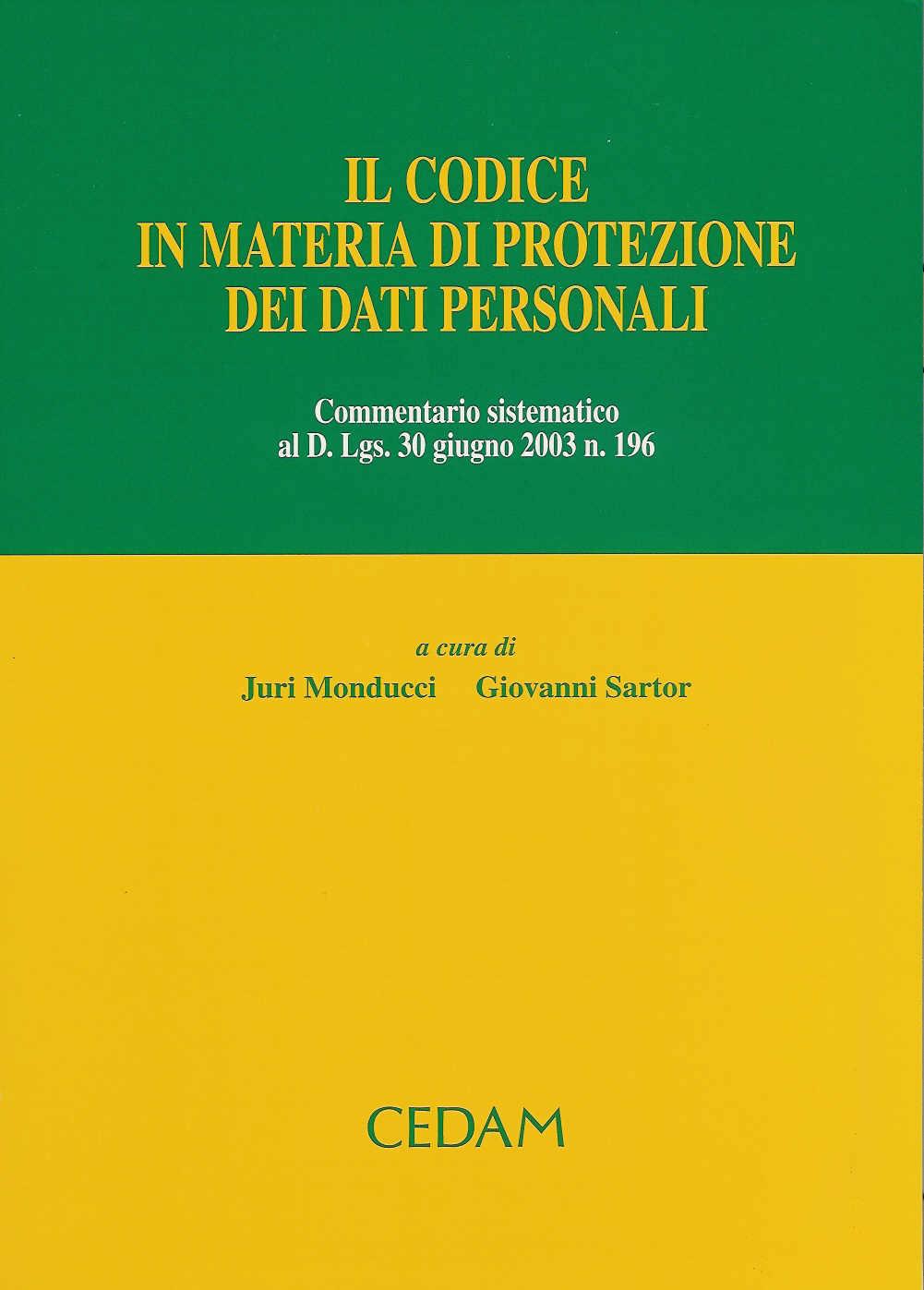 Il codice in materia di protezione dei dati personali