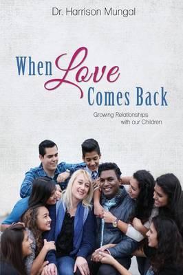 When Love Comes Back