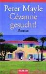 Cezanne gesucht.