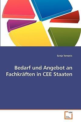 Bedarf und Angebot an Fachkräften in CEE Staaten