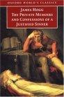 The Private Memoirs and Confessions of a Justified Sinner: Written by Himself