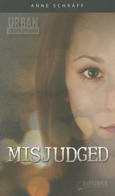 Misjudged