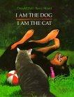 I Am the Dog I Am th...