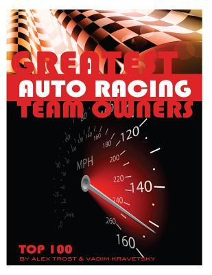 Greatest Auto Racing Team Owners