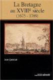 La Bretagne au XVIIIe siècle (1675-1789)