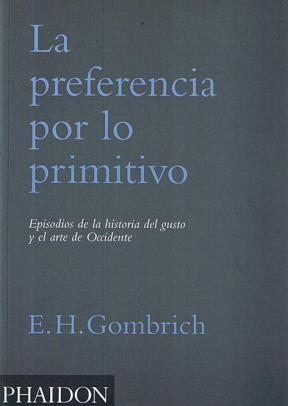 La preferencia por lo primitivo