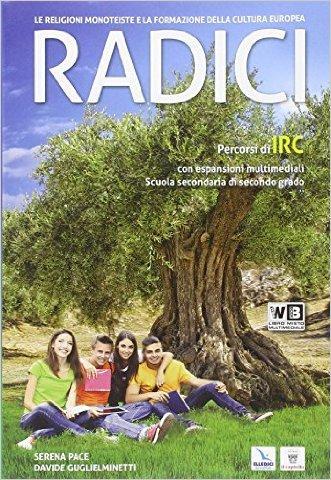 Radici. Le religioni monoteiste e la formazione della cultura europea. Con e-book. Con espansione online. Con DVD. Per le Scuole superiori