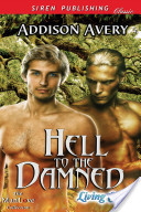 Hell to the Damned [Living Cold 1] (Siren Publishing Classic ManLove)