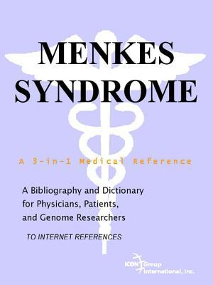 Menkes Syndrome - A Bibliography and Dictionary for Physicians, Patients, and Genome Researchers